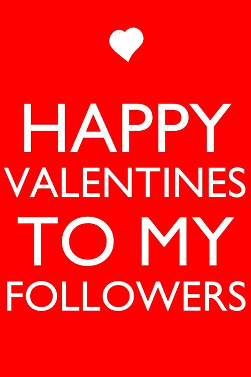 Love to followers on Valentines Day!